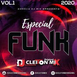 Especial Funk Dj Cleiton MIX