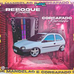 RBK MANDELAO E CORSAFADO DO MARCELINHO02