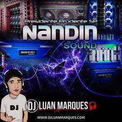 Nandin Sound MALA ABERTA GRAVAO