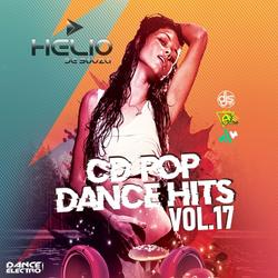 CD Pop Dance Hits Vol.17 ( DJ Helio De Souza )