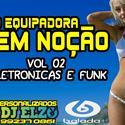 01 ABERTURA EQUIPADORA 100 JUIZO BY DJ ELZO