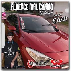 CD FLUENCE MAL CRIADO DO FERNANDO VOL 1