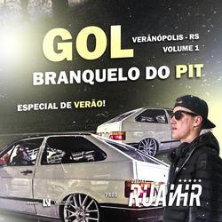 CD GOL BRANQUELO DO PIT - ESP. DE VERAO