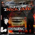 CD Montana ZancaSound - Frequency Mix - 25