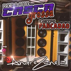 CD REBOQUE CASCA GROSSA EQUIPE PANCADAO