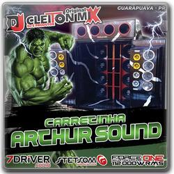 Carretinha Arthur Sound vol 1 DJ Cleiton