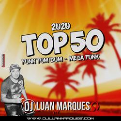 Top 50 Funk Tum Dum Mega Funk 2020
