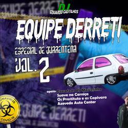 CD EQUIPE DERRETI ESP DE QUARENTENA VOL2