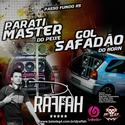 10 - Parati Master do Pexe e Gol Safadao do Horn - Dj Raffah