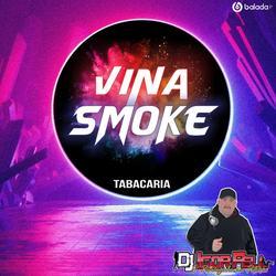 Vina Smoke Tabacaria Vol 2 Dj Igor Fell