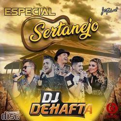 CD ESPECIAL CERTANEJO DJ DEHAFTA