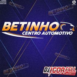 Cd Betinho Centro Automotivo By Dj Igor