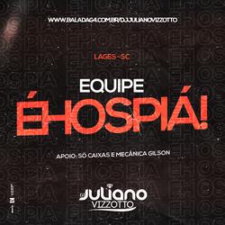 CD - Equipe EHOSPIA - Dj Juliano Vizzott