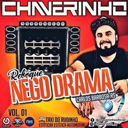 Cd Reboque Nego Drama Vol.1 (Dj Chaverinho)