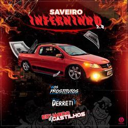 CD SAVEIRO INFERNINHO 2.0