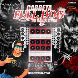 CARRETA FULL DOG ESP DE PANCADA