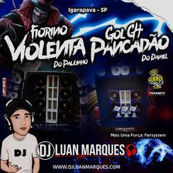 CD Fiorino Violenta e Gol G4 Pancadao