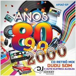 CD RETRO MIX - DUDU SOM E AUTO ELÉTRICA ALCOL...