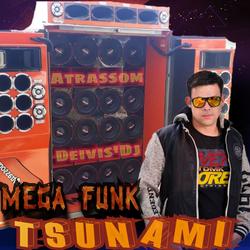 CD Mega Funk Tsunami so as melhores