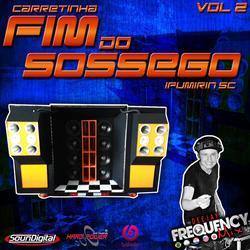 CD Carretinha Fim do Sossego - Vol02
