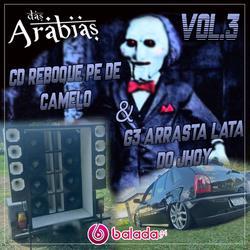 CD RBQ PE DE CAMELO E G3 ARRASTA LATA VOL.3