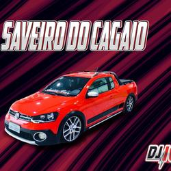 CD SAVEIRO DO CAGAIO BY DJ IGOR FELL