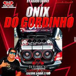 ONIX DO GORDINHO FUNK BY NANDO SOUND