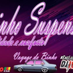 CD BINHO SUSPENSOES BY DJ IGOR FELL