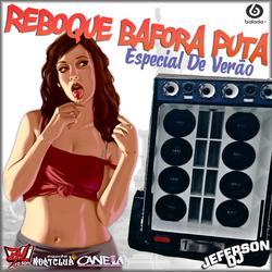 RBK BAFORA PUTA ESPECIAL DE VERAO
