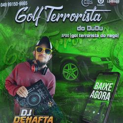GOLF TERRORISTA DO DUDU