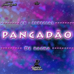 CD Especial Pancadao de Racha