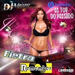 CD ELETRO FUNK REMEMBER SO AS TOP