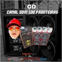 00 - CD CANAL SOM 100 FRONTEIRAS