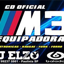 CD M3 EQUIPADORA SO AS TOP  BY DJ ELZO