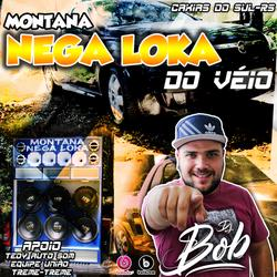 CD MONTANA NEGA LOKA DO VEIO