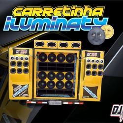CD CARRETINHA ILUMINATY VOL 2 BY DJ IGOR