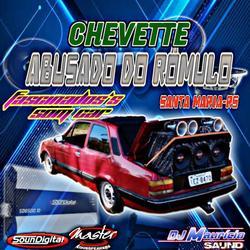 CD CHEVETTE ABUSADO DO ROMULO