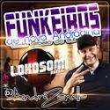 00- Funkeiros Nova Andradina - DJ Andre Zanella