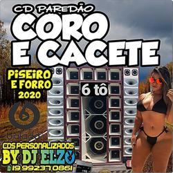 CD PAREDAO CORO E CACETE BY DJ ELZO