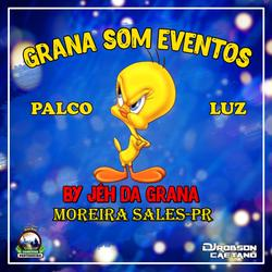 CD GRANA SOM EVENTOS MOREIRA SALES PR