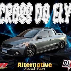 CD CROSS DO ELY BY DJ IGOR FELL
