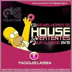 CD HOUSE E VERTENTES TOUR DJ GEGE 2K19