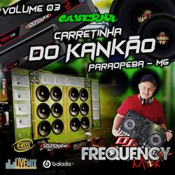 CD Carreta do Kankao Vol03- FrequencyMix