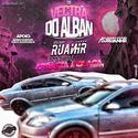 00 - CD Vectra do Alban - Volume 1 - Especial Arrasta a Placa - DJ RuanHR