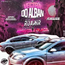 CD VECTRA DO ALBAN - ESP ARRASTA A PLACA