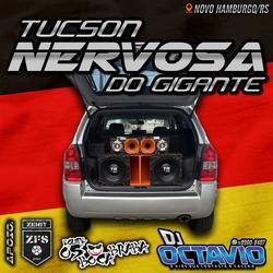 TUCSON NERVOSA DO GIGANTE VOLUME 1