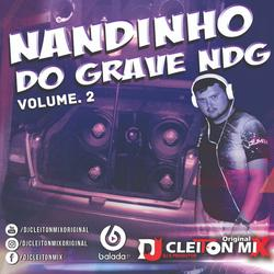 Nandinho do Grave NDG Vol2