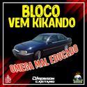 01-BLOCO VEM KIKANDO - OMEGA MAL EDUCADO - MONTE APRAZIVEL-SP - DJ ROBSON CAETANO