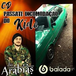 CD PASSAT INCOMODACAO DO KIDE