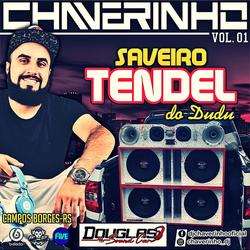 Cd Saveiro Tendel Do Dudu Vol.1